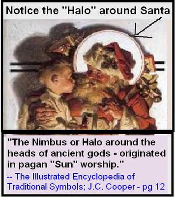 HALO AROUND SANTA AND PAGAN GODS DENOTES ANCIENT SUN GOD WORSHIP