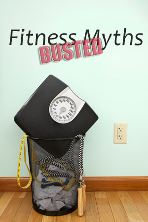 The Truth Behind Common Fitness Myths!
